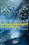 Télécharger le livre :  Le bain dérivatif ou D-CoolinWay