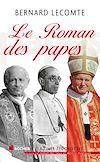 Télécharger le livre :  Le roman des papes