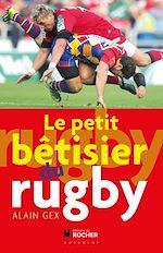 Download this eBook Le petit bétisier du rugby