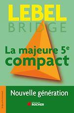 Download this eBook La majeure 5e compact