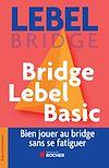 Télécharger le livre :  Bridge Lebel Basic