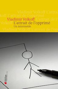 Téléchargez le livre :  L'attrait de l'opprimé
