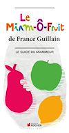 Télécharger le livre :  Le Miam-Ô-Fruit