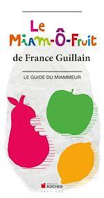 Download this eBook Le Miam-Ô-Fruit