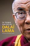 Télécharger le livre : La longue marche du dalaï-lama