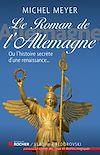 Télécharger le livre :  Le roman de l'Allemagne