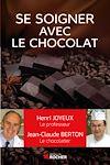 Télécharger le livre :  Comment se soigner avec le chocolat