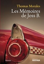 Download this eBook Les Mémoires de Joss B