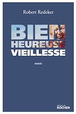 Download this eBook Bienheureuse vieillesse