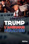 Télécharger le livre :  L'Amérique paralysée