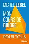 Télécharger le livre :  Mon cours de bridge