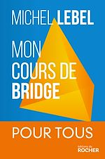 Download this eBook Mon cours de bridge