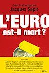 Télécharger le livre :  L'euro est-il mort ?