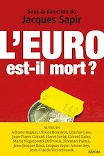 Téléchargez le livre :  L'euro est-il mort ?