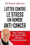 Télécharger le livre :  Lutter contre le stress, un remède anti-cancer