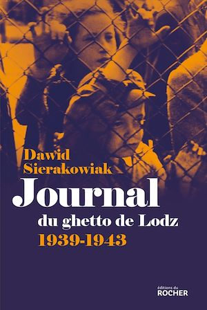 Journal du ghetto de Lodz, 1939-1943