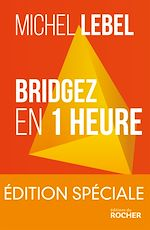 Download this eBook Bridgez en 1 heure - Edition spéciale