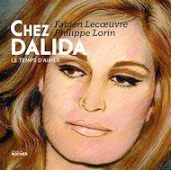 Téléchargez le livre :  Chez Dalida