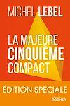 Télécharger le livre :  La majeure cinquième compact - édition spéciale