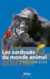 Les surdoués du monde animal |