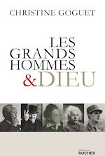 Download this eBook Les grands hommes et Dieu