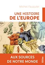 Download this eBook Une histoire de l'Europe