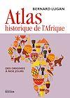 Télécharger le livre :  Atlas historique de l'Afrique