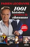 Télécharger le livre :  1001 histoires secrètes de chansons