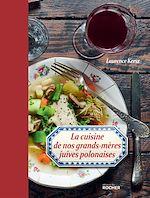 Download this eBook La cuisine de nos grands-mères juives polonaises