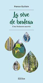 Download this eBook La sève de bouleau