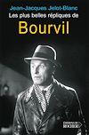 Les plus belles répliques de Bourvil