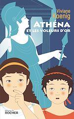Download this eBook Athéna et les voleurs d'or