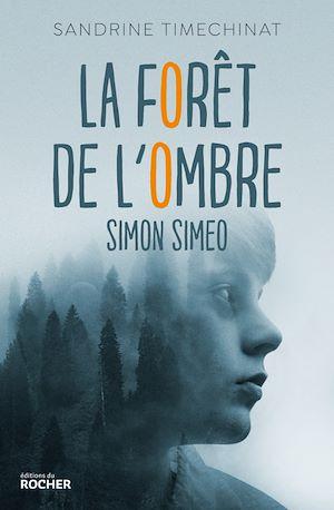Simon Simeo, La forêt de l'ombre