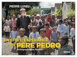 Download this eBook La cité d'espérance du père Pedro