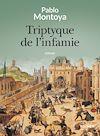 Télécharger le livre :  Triptyque de l'infamie