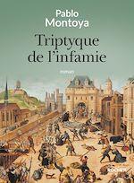 Download this eBook Triptyque de l'infamie
