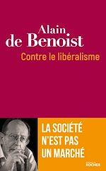Download this eBook Contre le libéralisme