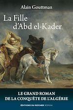 Download this eBook La Fille d'Abd el-Kader