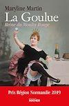 La Goulue | Martin, Maryline. Auteur