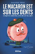 Download this eBook Le macaron est sur les dents