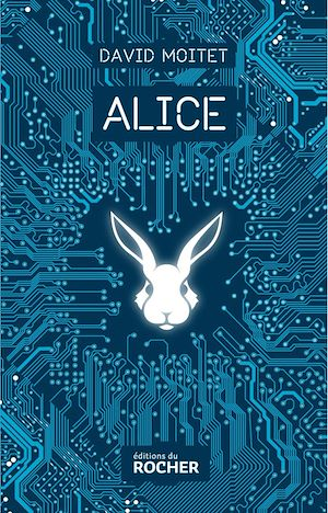 Alice | Moitet, David. Auteur