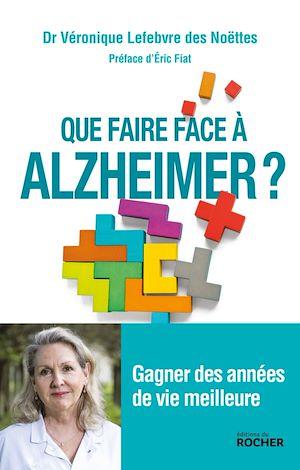 Que faire face à Alzheimer ?