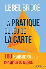 Download this eBook La Pratique du jeu de la carte