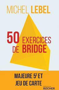 Téléchargez le livre :  50 exercices de bridge