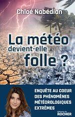 Téléchargez le livre :  La météo devient-elle folle ?