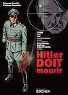 Télécharger le livre :  Hitler doit mourir