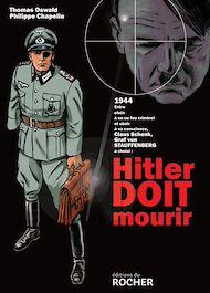 Téléchargez le livre :  Hitler doit mourir