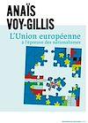 Télécharger le livre :  L'Union européenne à l'épreuve des nationalismes