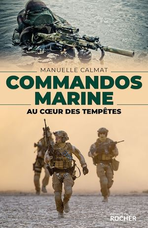 Commandos marine : au coeur des tempêtes
