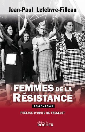 Image de couverture (Femmes de la Résistance : 1940-1945)